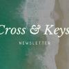 Cross & Keys Newsletter