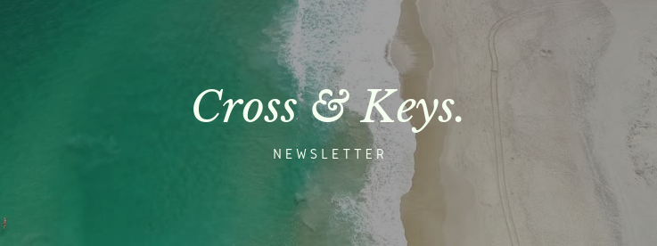 Cross & Keys Newsletter