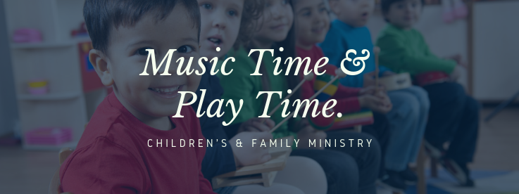 Music Time & Play Time